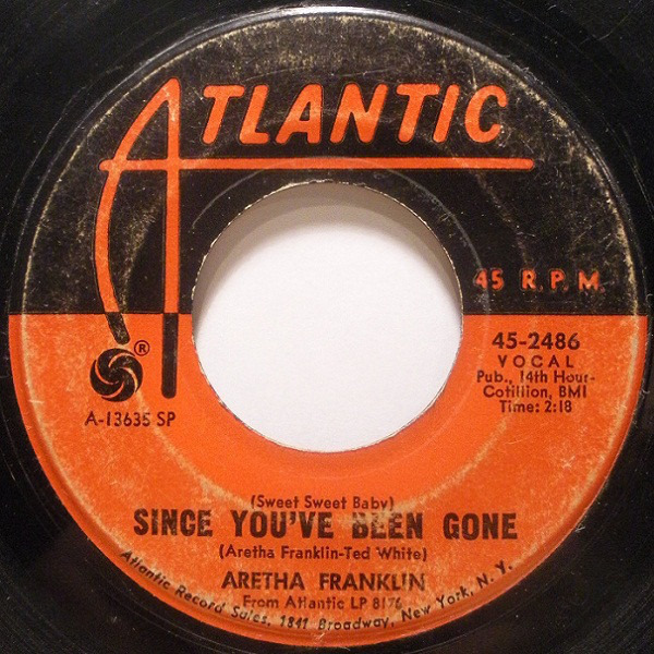 Aretha Franklin (Sweet Sweet Baby) Since You've Been Gone