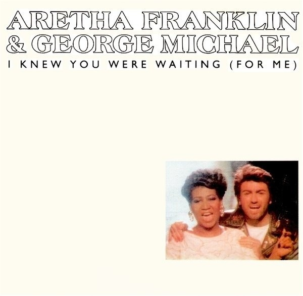 Aretha Franklin And George Michael I Knew You Were Waiting (For Me)