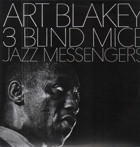 ART BLAKEY & THE JAZZ MESSENGERS - 3 Blind Mice (STILL SEALED) - 33T