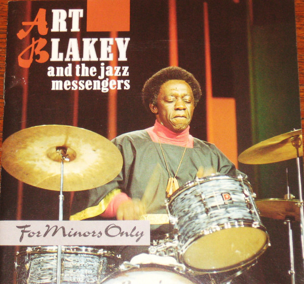 Art Blakey & The Jazz Messengers For Minors Only
