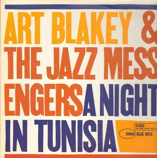 ART BLAKEY & THE JAZZ MESSENGERS - A Night In Tunisia (BLUE NOTE) - 33T