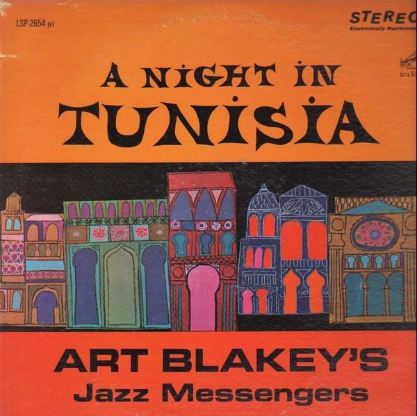 ART BLAKEY & THE JAZZ MESSENGERS - A Night In Tunisia (STEREO) - 33T
