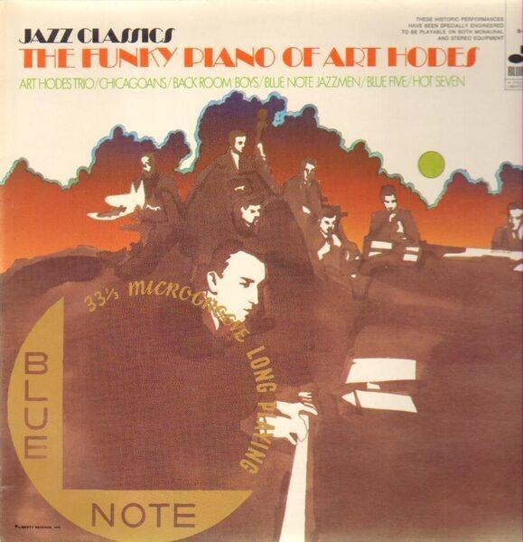 #<Artist:0x00007f2c15c62e68> - The Funky Piano Of Art Hodes