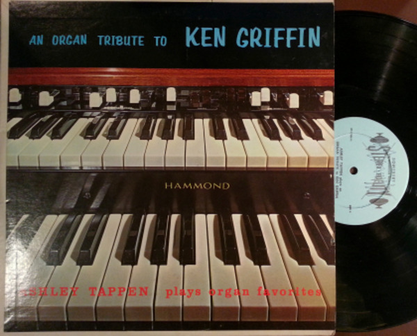An organ tribute to ken griffin by Ashley Tappan, LP with