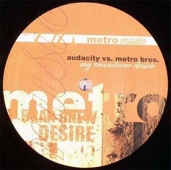 Audacity vs. Metro Bros. My Brand New Desire