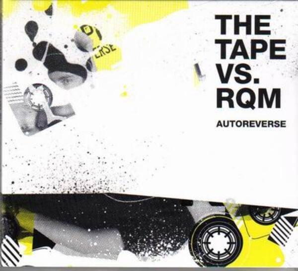 THE TAPE VS. RQM - autoreverse - CD