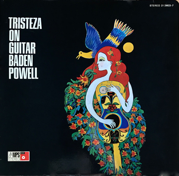 baden powell tristeza on guitar (gatefold)