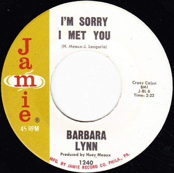 BARBARA LYNN - I'm Sorry I Met You - 7inch x 1