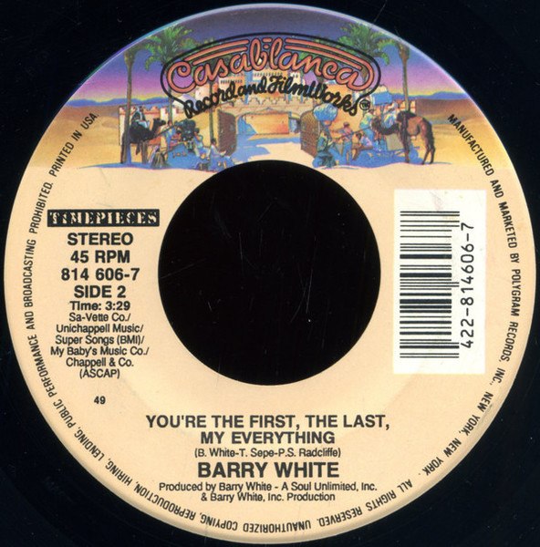 Barry White Can't Get Enough Of Your Love, Babe / You're The First, The Last, My Everything