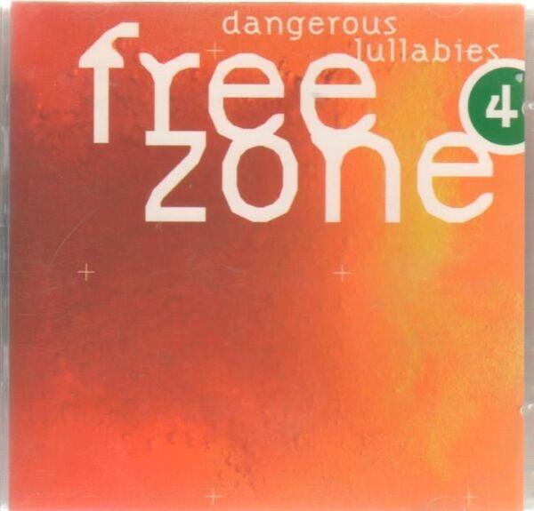 #<Artist:0x007faf3851f218> - Freezone 4 - Dangerous Lullabies