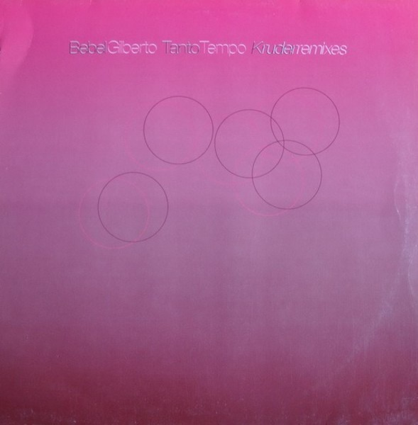 BEBEL GILBERTO - Tanto Tempo (Kruder Remixes) - 12 inch x 1