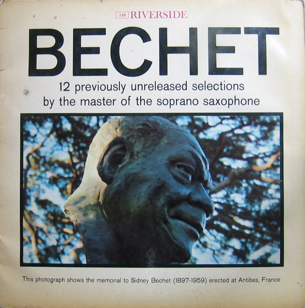 BECHET, SIDNEY BECHET - 12 Previously Unissued Recordings By The Master Of The Soprano Saxophone - 33T