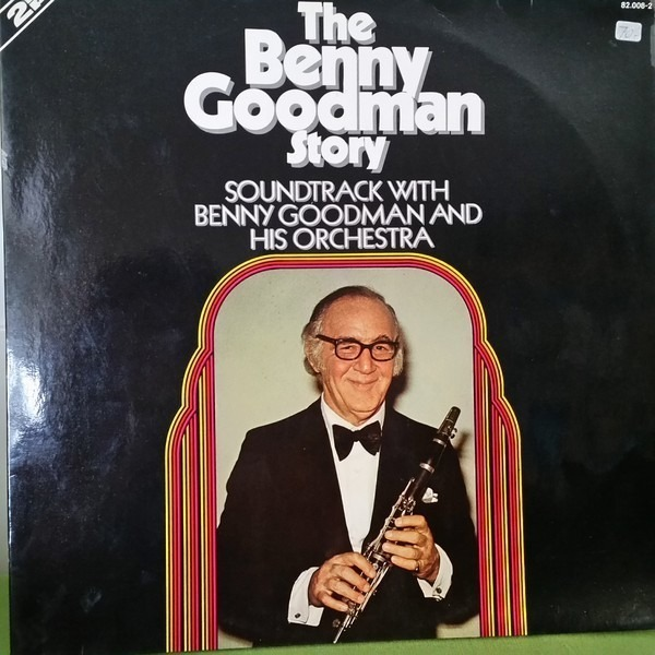 #<Artist:0x00007f651f8d1d10> - The Benny Goodman Story Soundtrack With Benny Goodman And His Orchestra