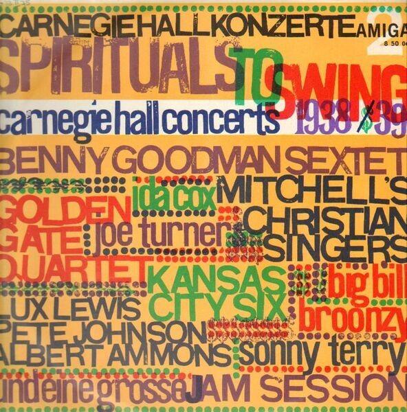 BENNY GOODMAN, GOLDEN GATE QUARTET, IDA COX ... - Carnegie Hall Konzerte - Spirituals To Swing - Carnegie Hall Concerts 1938/39 Vol. 2 - 33T