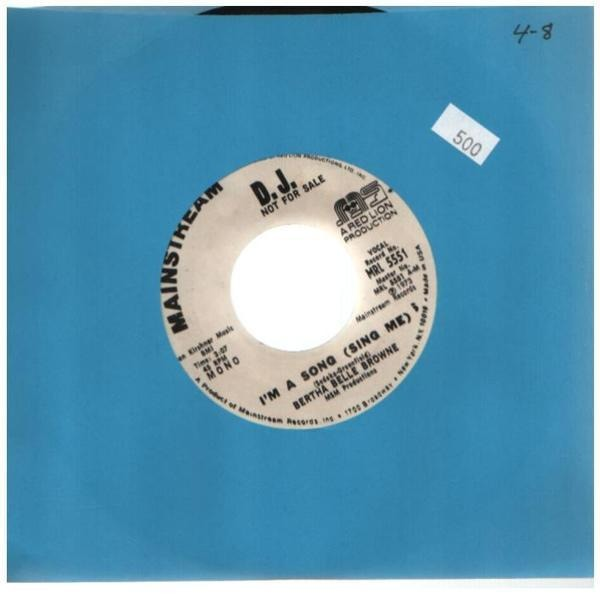 BERTHA BELLE BROWNE - I'm A Song (Sing Me) - 7inch x 1