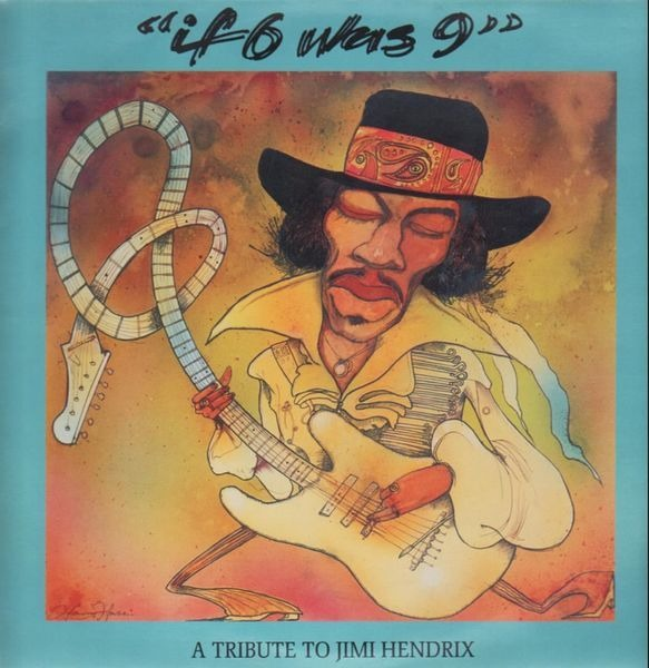 BEVIS FROND, GIANT SAND... - 'If 6 Was 9' - A Tribute To Jimi Hendrix - LP