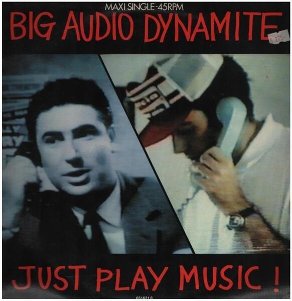 BIG AUDIO DYNAMITE - Just Play Music! - 12'' 1枚