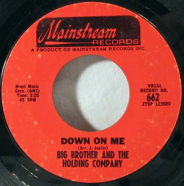 BIG BROTHER & THE HOLDING COMPANY - Down On Me - 7inch x 1