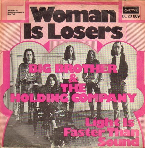 BIG BROTHER & THE HOLDING COMPANY - Women Is Losers - 45T x 1
