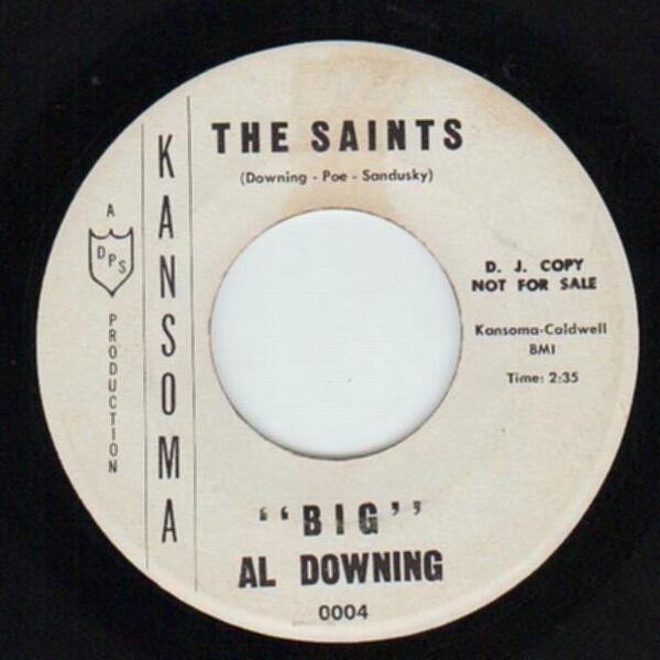 'Big' Al Downing Heartbreak Hill / The Saints (DEMO COPY)