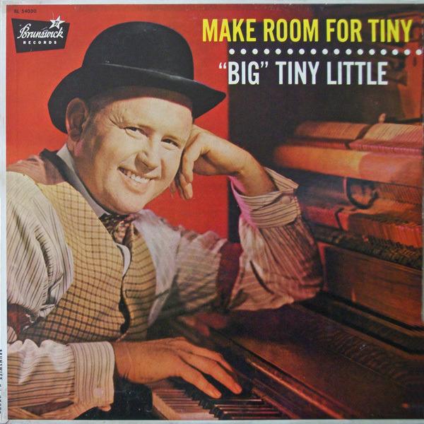 'BIG' TINY LITTLE - Make Room For Tiny - LP