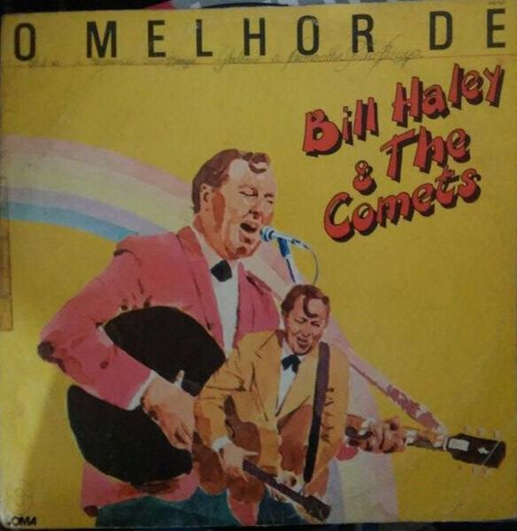 #<Artist:0x00007f4ded3d01e8> - O Melhor de Bill Haley & The Comets