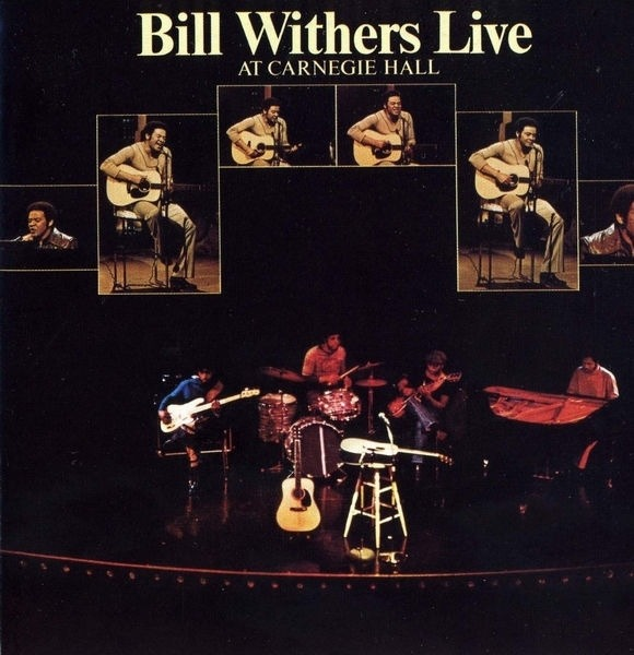 #<Artist:0x00007f813563b038> - Bill Withers Live At Carnegie Hall