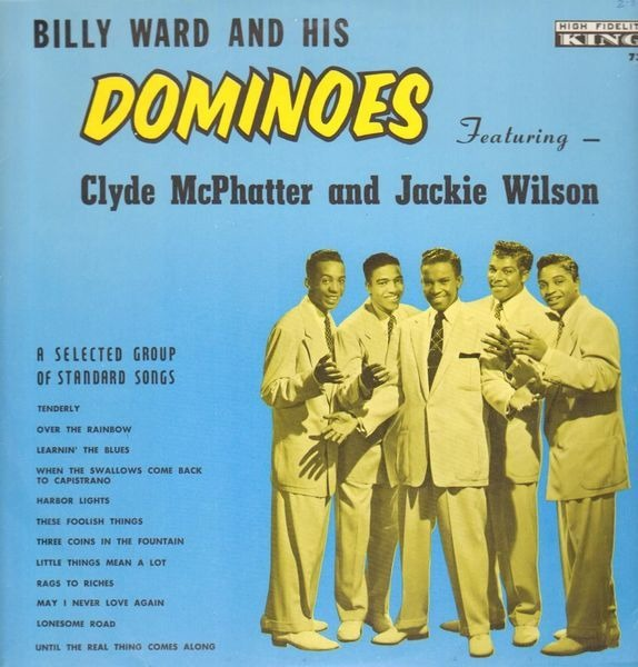 Billy Ward & His Dominoes - Billy Ward And His Dominoes Featuring Clyde Mcphatter And Jackie Wilson
