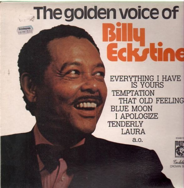 #<Artist:0x007f9550ba04e0> - The Golden Voice Of Billy Eckstine