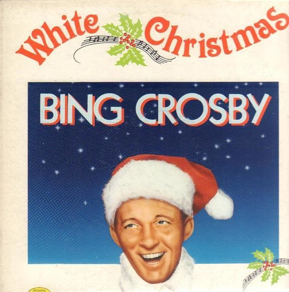 Bing Crosby White Christmas.White Christmas