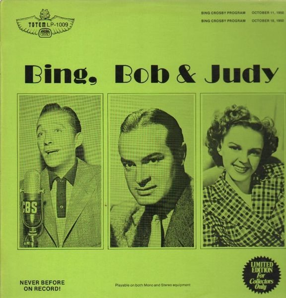 BING CROSBY, BOB HOPE, JUDY GARLAND - Bing, Bob & Judy - LP