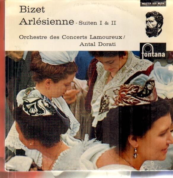Bizet Arlesienne Suiten I & II