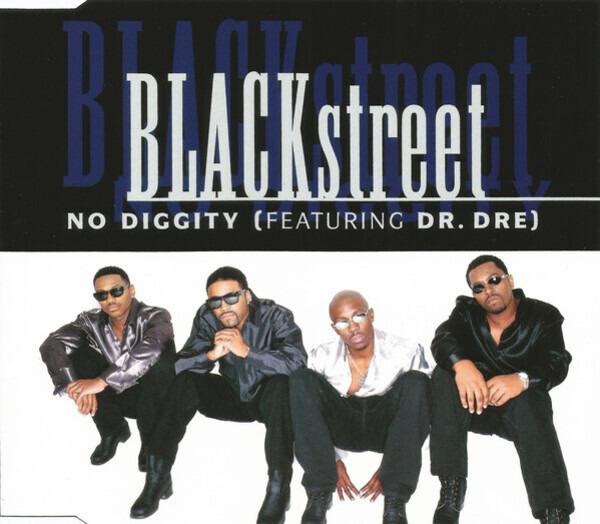 BLACKSTREET FEATURING DR. DRE - No Diggity - CD single
