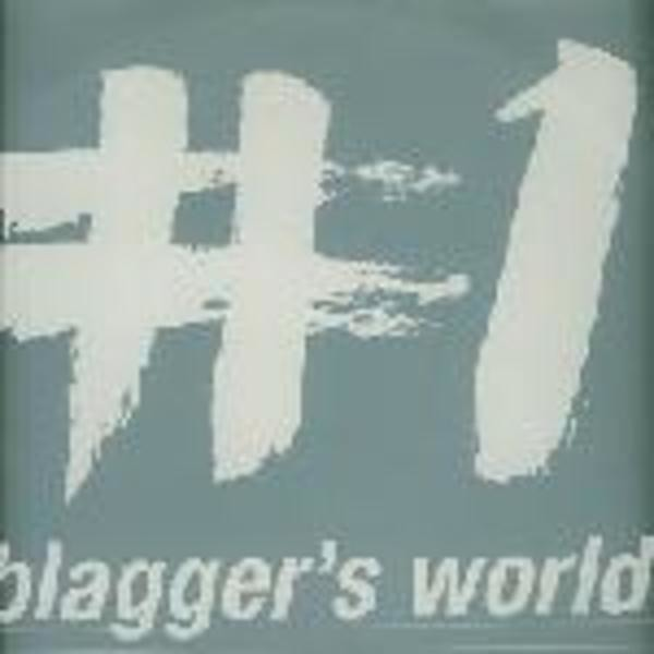 BLAGGER'S WORLD - #1 - 12 inch x 2