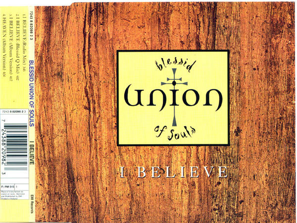 BLESSID UNION OF SOULS - I Believe - CD single