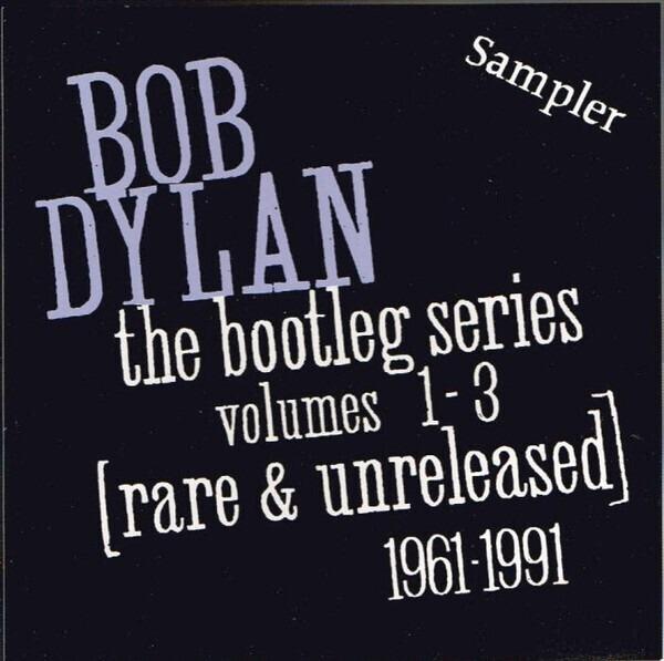 #<Artist:0x007f8538c7f5c8> - The Bootleg Series Volumes 1-3 [Rare & Unreleased] 1961-1991 Sampler