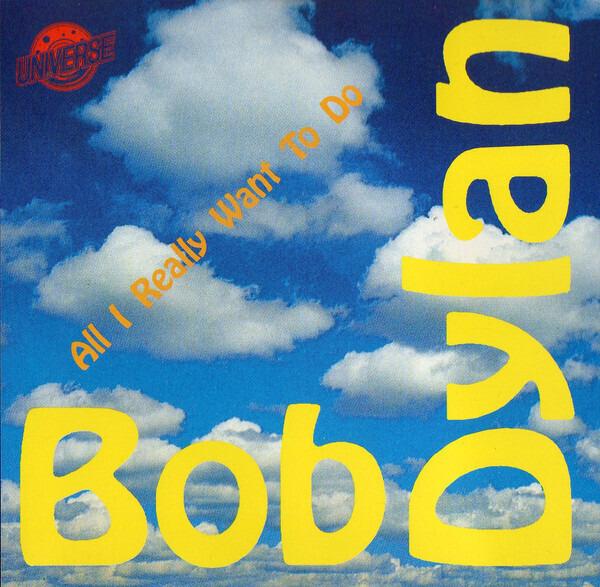 BOB DYLAN - ALL I REALLY WANT TO DO (LIVE) LYRICS