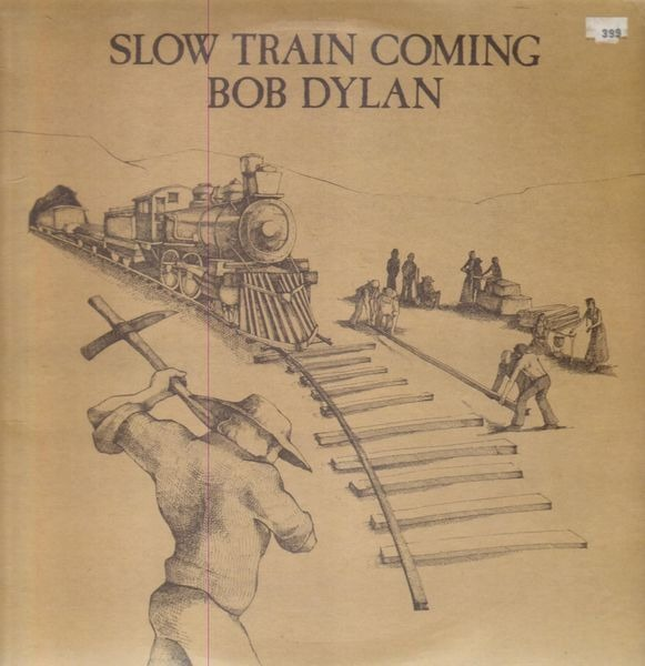 #<Artist:0x007fca49a195d0> - Slow Train Coming