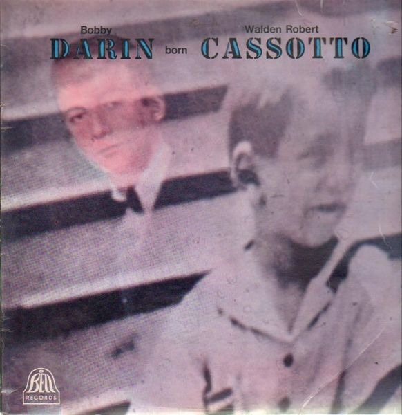 #<Artist:0x00007f6504a3c698> - Bobby Darin Born Walden Robert Cassotto