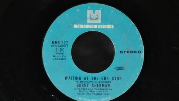 BOBBY SHERMAN - Waiting At The Bus Stop - 7inch x 1