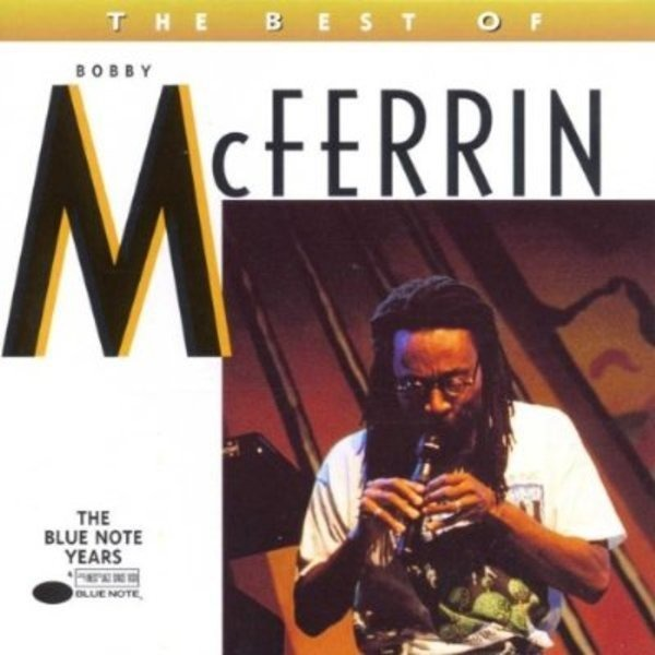 #<Artist:0x007f820cb703a0> - The Best Of Bobby McFerrin