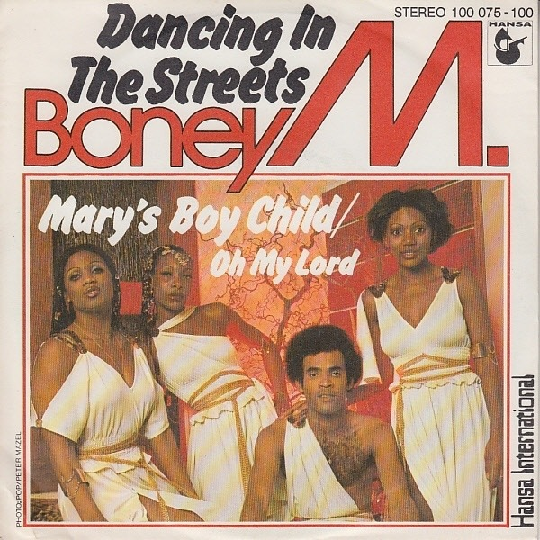 BONEY M. - Dancing In The Streets / Mary's Boy Child/Oh My Lord - 45T x 1