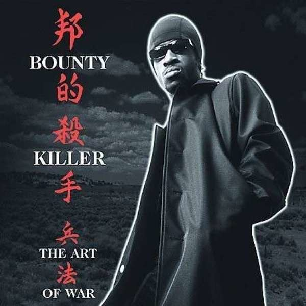 BOUNTY KILLER - Art Of War