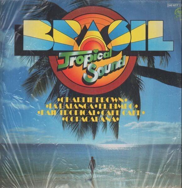 BRASIL TROPICAL SOUND - Brasil (STILL SEALED) - LP