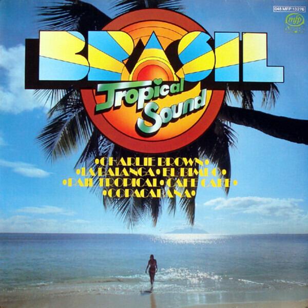 BRASIL TROPICAL SOUND - Brasil - LP