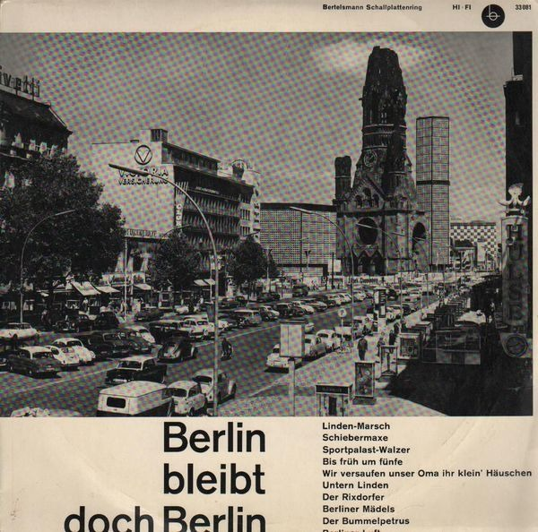 DIETER STADLIK, WILLI ROSE, BRIGITTE MIRA, OTTO KE - Berlin Bleibt Doch Berlin - LP x 2