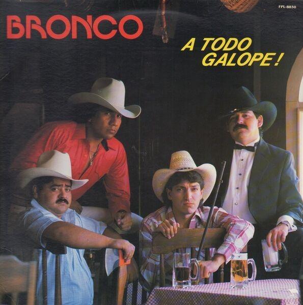 BRONCO - A Todo Galope! - 12 inch x 1