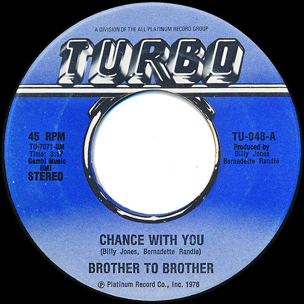 BROTHER TO BROTHER - Chance With You / Joni - 7inch x 1