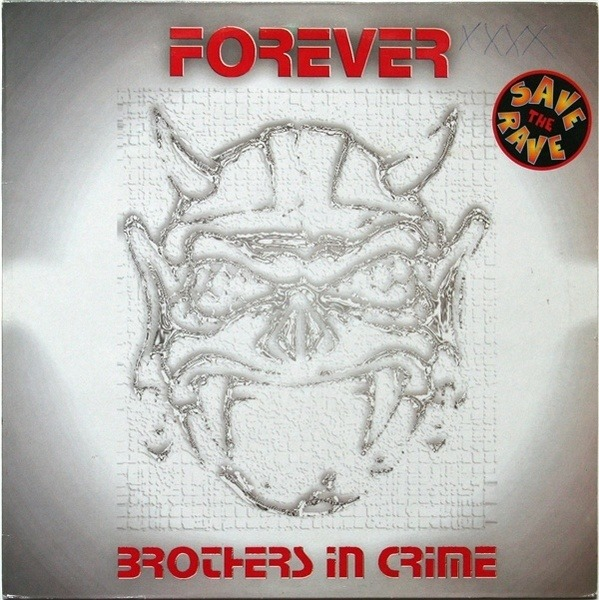 BROTHERS IN CRIME - Forever - 12'' 1枚