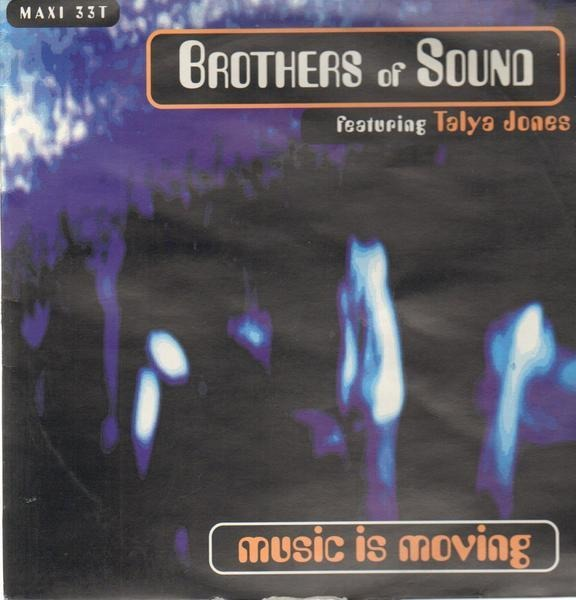BROTHERS OF SOUND FEATURING TALYA JONES - Music Is Moving - 12 inch x 1